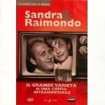 Sandra & Raimondo - Il grande variet� di una coppia intramontabile