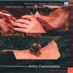 Opening night. La sera della prima