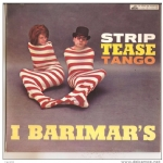 STRIP TEASE TANGO - WALKING - CUORE NAPOLETANO - RAMON