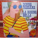 DONNA PAESANA LA ROSINA BELLA