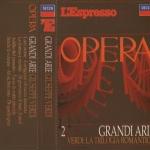 Grandi Arie 2 : la Trilogia Romantica