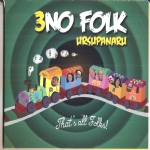 3NO FOLK URSUPANARI THAT'S ALL FOLKS