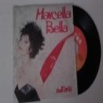 MARCELLA BELLA - Nell'aria / Non mi avrai