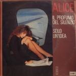 ALICE - Il profumo del silenzio / Solo un'idea