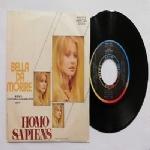 HOMO SAPIENS  - Bella da morire (Sanremo 1977) / Dolce la sera