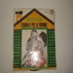 ANGELA MANCINI. CORO DI A. DI MARIO - Mia bella fatina  / Stornelli per la mamma
