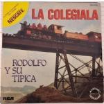 RODOLFO Y SU TIPICA. GABRIEL ROMERO  - La Colegiala / la Subienda.