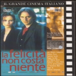 Calopresti M. - LA FELICITA' NON COSTA NIENTE (2003) DVD