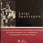 Luigi Spazzapan Vita Opere Autobiografia Antologia critica Bibliografia...