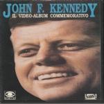 JOHN F. KENNEDY - Il video-album commemorativo