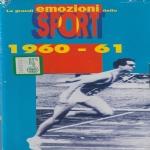 LE GRANDI EMOZIONI DELLO SPORT - 1960-61