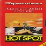 HOT SPOT - IL POSTO CALDO - V.M. 18