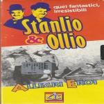 STANLIO & OLLIO - Allegri eroi