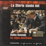 BOBBY KENNEDY - UN SOGNO AMERICANO