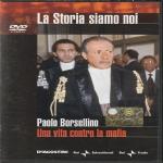 PAOLO BORSELLINO - UNA VITA CONTRO LA MAFIA