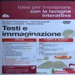 Testi e immaginazione Seconda edizione di L�esperienza del testo EBook 3 DVD A teatro! Idee per insegnare con la lavagna interattivo 9788808701145