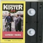 Il commissario Koster Lunedi nero FILM VHS