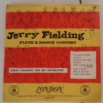 JERRY FIELDING PLAYS A DANCE CONCERT