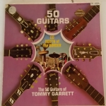 50 GUITARS OF TOMMY GARRETT