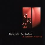 IN CONCERTO VOL II - Fabrizio De Andr�