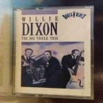 THE BIG THREE TRIO - Willie Dixon