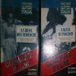 2 VHS LA GUERRA IN ITALIA CACCIA AI FASCISTI - LA RESA DEI TEDESCHI