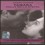 Tourneur J. - TAMARA LA FIGLIA DELLA STEPPA (1944) DVD