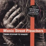 FROM DESPAIR TO WHERE MANIC STREET PREACHERS