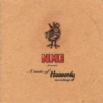 NME Presents A Taste Of Heavenly Recordings
