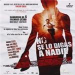 NO SE LO DIGAS A NADIE (DVD SPAGNOLO CON AUDIO IN LINGUA SPAGNOLA) - EDIZIONE 2 DVD