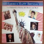 America Happy Birthday - La Fantastica Storia del Rock And Roll (2LP)