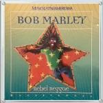 BOB MARLEY - REBEL REGGAE
