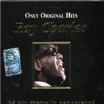 RAY CHARLES ONLY ORIGINAL HITS VOL. 1 E 2