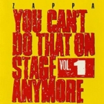 You can't do that on stage anymore vol. 1 2 CD
