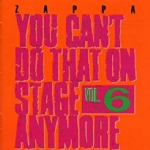 You can't do that on stage anymore vol. 6 2 CD