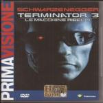 Mostow J. - TERMINATOR 3 - Le macchine ribelli (2003) DVD