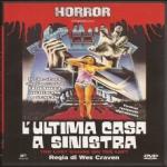 Craven W. - L�ULTIMA CASA A SINISTRA (1972) DVD