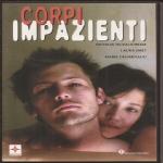 Gianoli X. - CORPI IMPAZIENTI (2003) DVD