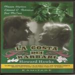 Hawks H. - LA COSTA DEI BARBARI  (1935) DVD