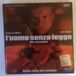 L'UOMO SENZA LEGGE - The Escapist