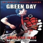 AMERICAN IDIOT THE ULTIMATE CRITICAL REVIEW