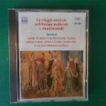 Un viaggio musicale nell'Europa medievale e rinascimentale