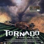 Tornado-il vento che uccide