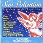 San Valentino - Le più belle canzoni d'amore italiane