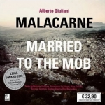 Malacarne - Married To The Mob