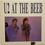 U2 At the Beeb - You too at the Beeb? (11 Tracks, 1 LP)(1981)