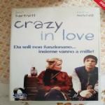 Crazy in love. Da soli non funzionano...insieme vanno a mille