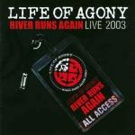 River Runs Again - Live 2003