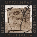 Metal Bands Only