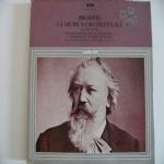 La musica orchestrale - Le 4 sinfornie - Ouvertures tragica e accademica - Variazioni su un tema di Haydn